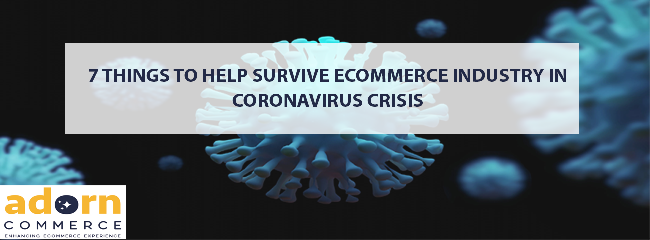 Help Survive eCommerce Industry in Coronavirus Crisis