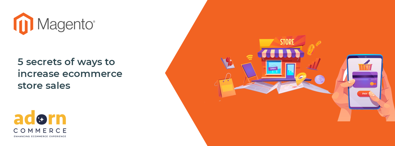 5-secrets-of-ways-to-increase-ecommerce-store-sales