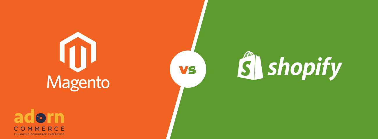 Magento 2 vs Shopify : Which is Better eCommerce Platform For You?