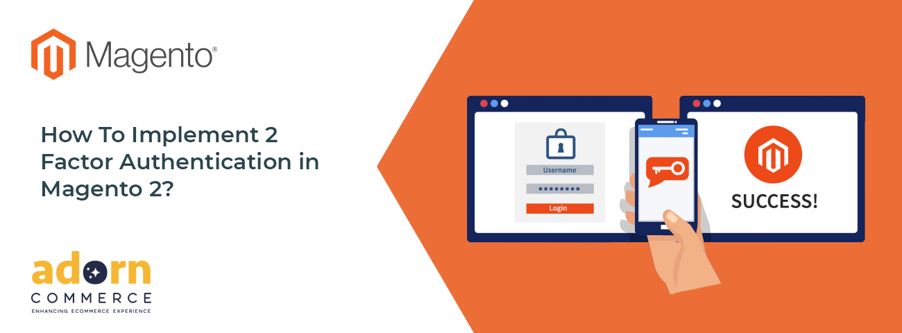 How-To-Implement-2-Factor-Authentication-in-Magento-2